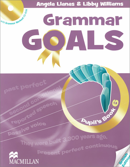Grammar Goals: Pupil's Book: Level 6 (+ CD-ROM) macmillan english 4 practice book cd rom