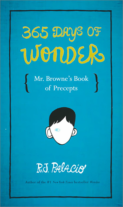 365 Days of Wonder: Mr. Browne's Book of Precepts english 365