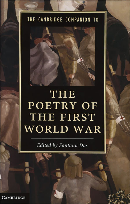 The Cambridge Companion to the Poetry of the First World War american poetry