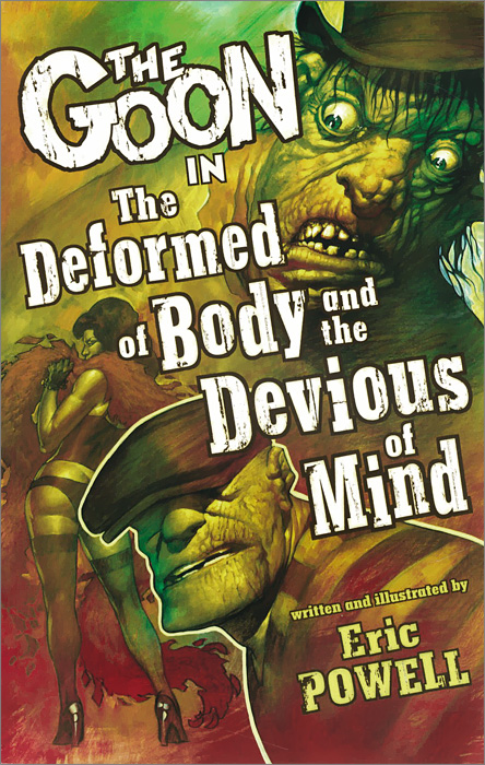 The Goon: Volume 11: The Deformed of Body and the Devious of Mind islam between jihad and terrorism