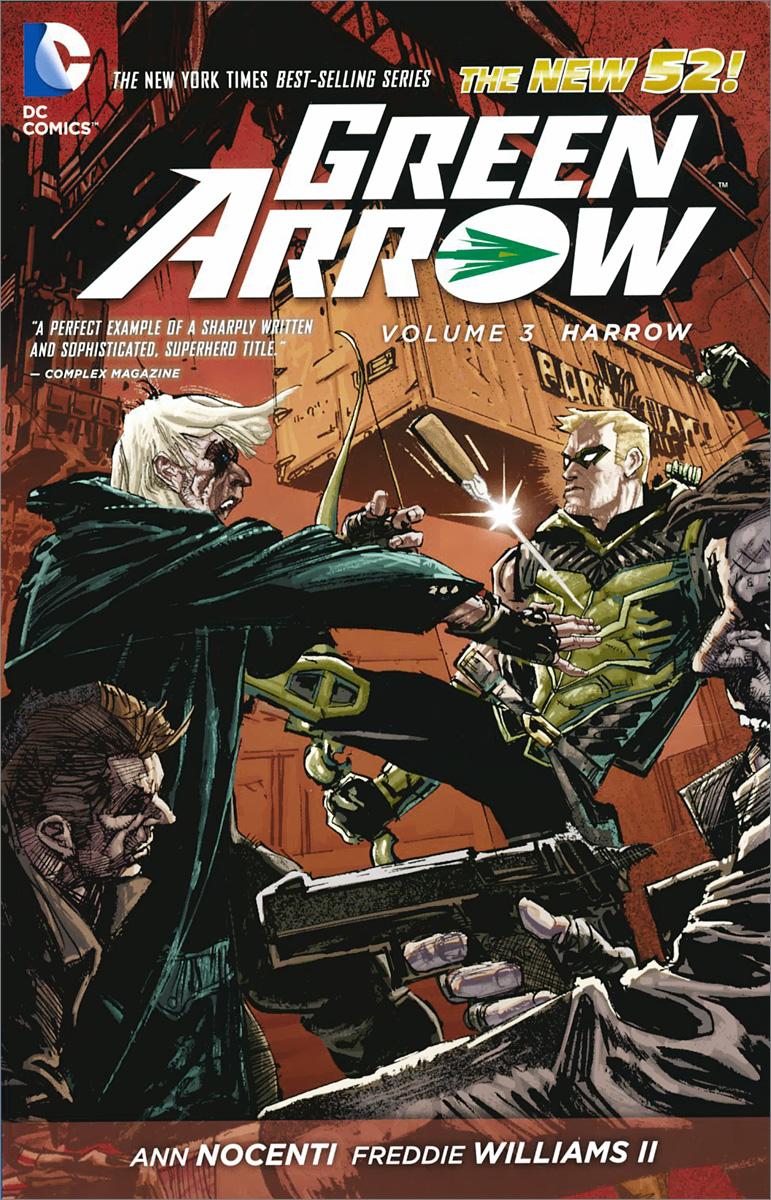 Green Arrow: Volome 3: Harrow green arrow vol 1 the death and life of oliver queen rebirth