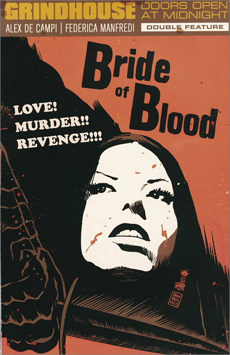 Grindhouse: Doors Open at Midnight Double Feature: Volume 2: Bride of Blood. Flesh Fearst of the Devil Doll a stroke of midnight