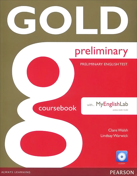 Gold Preliminary: Coursebook with MyEnglishLab (+ CD-ROM) touchstone teacher s edition 4 with audio cd