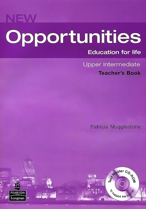 New Opportunities: Upper-Intermediate: Teacher's Book (+ CD-ROM) cunningham s new cutting edge intermediate students book cd rom with video mini dictionary