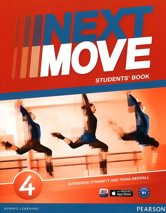 Next Move 4: Students' Book next move british english level 2 teacher s book pack