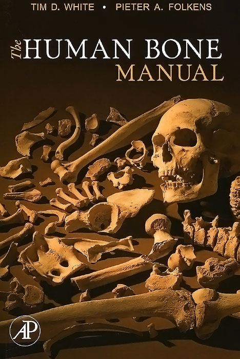 The Human Bone Manual belousov a security features of banknotes and other documents methods of authentication manual денежные билеты бланки ценных бумаг и документов