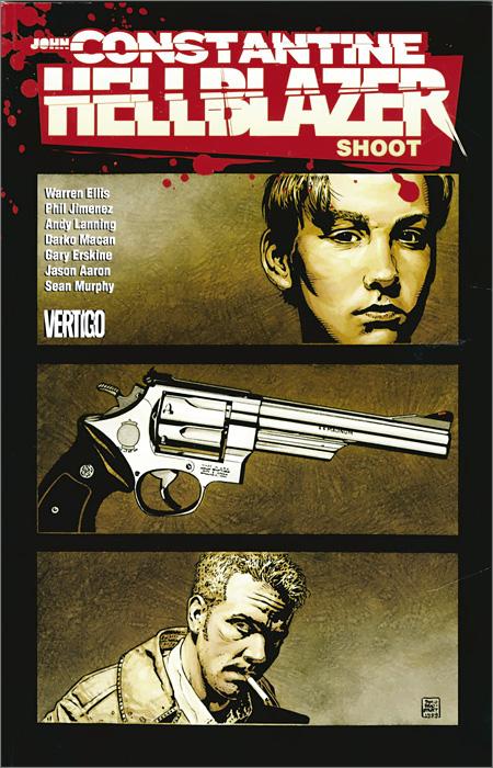 John Constantine: Hellblazer: Shoot john constantine hellblazer shoot