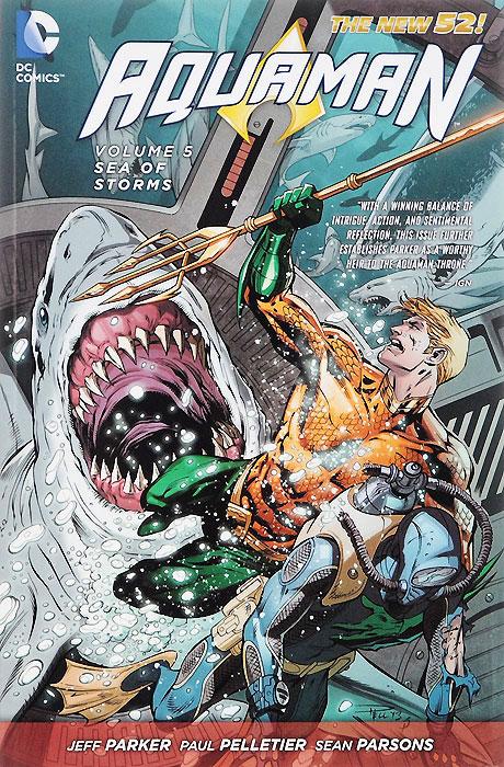 Aquaman: Volume 5: Sea of Storms aquaman volume 5 sea of storms