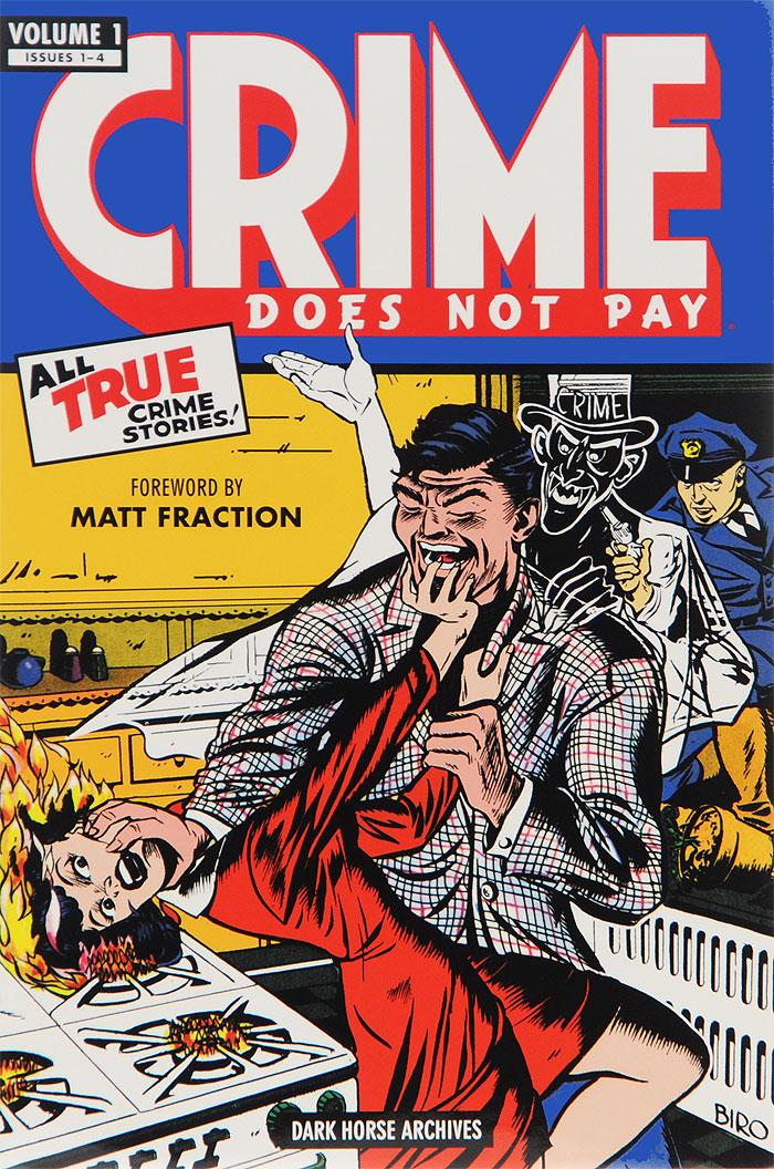 Crime Does Not Pay: Archives: Volume 1: Issues 1-4