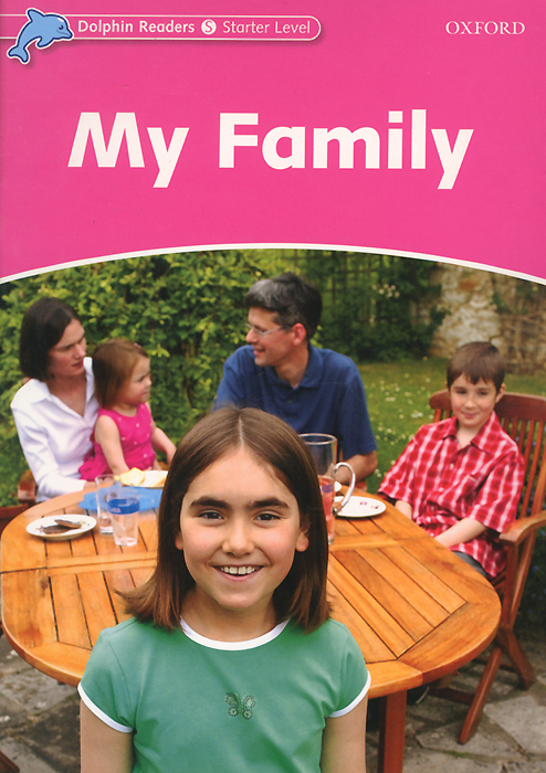 Dolphin Readers: Starter Level: My Family sue unstead dk readers l1 little dolphin