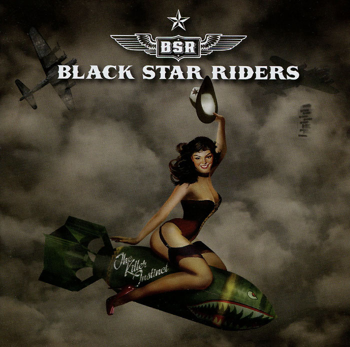 Black Star Riders. The Killer Instinct