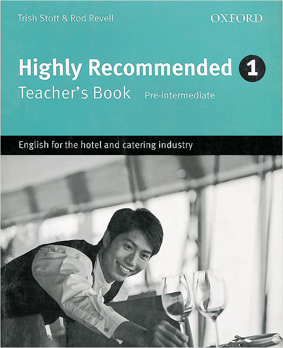 цена на Highly Recommended: Level 1: Teacher's Book: Pre-intermediate: English for the Hotel and Catering Industry