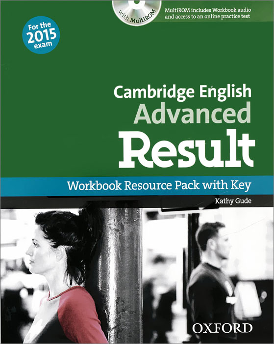 Cambridge English: Advanced Result: Workbook Resource Pack with Key: Level C1 (+ CD-ROM) laser a2 workbook with key cd