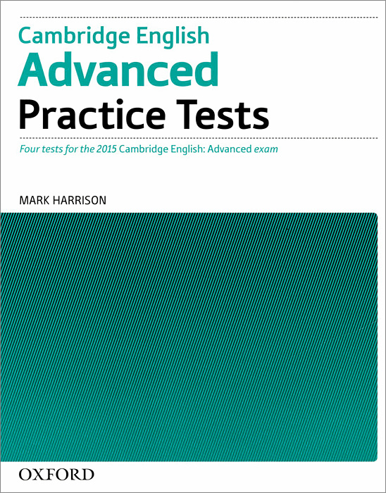 Cambridge English Advanced: Practice Tests: Level C1