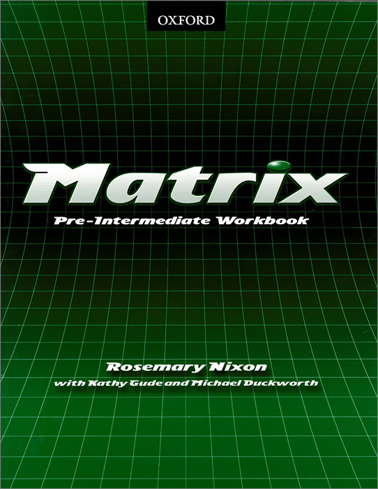 Matrix: Pre-intermediate: Workbook evans v dooley j enterprise plus grammar pre intermediate