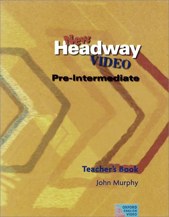 New Headway Video: Pre-Intermediate: Teacher's Book ready for fce upper intermediate teacher s book