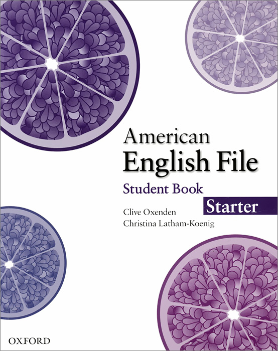 American English File: Starter: Student Book american english file level 4 student book