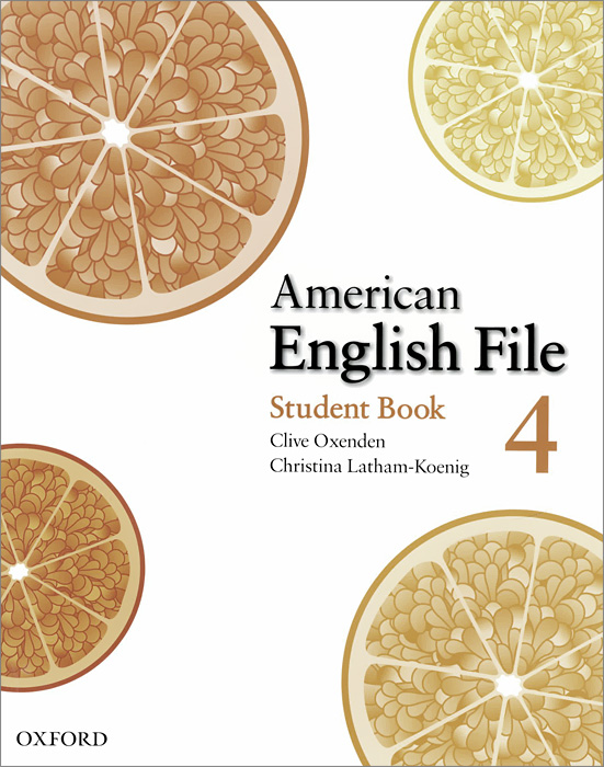 American English File: Level 4: Student book