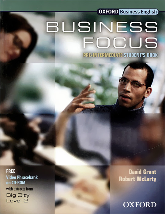 Business Focus: Pre-intermediate: Student's Book (+ CD-ROM ) bowen m way ahead 4 pupils book cd rom pack