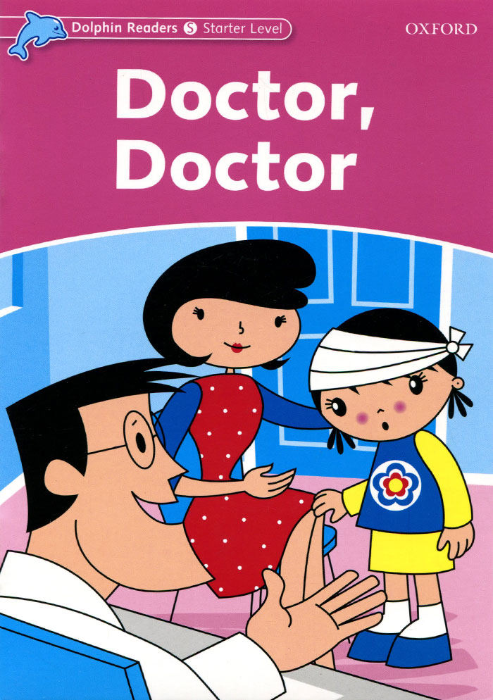 Dolphin Readers: Starter Level: Doctor, Doctor carol barrett upbeat starter test book level a1