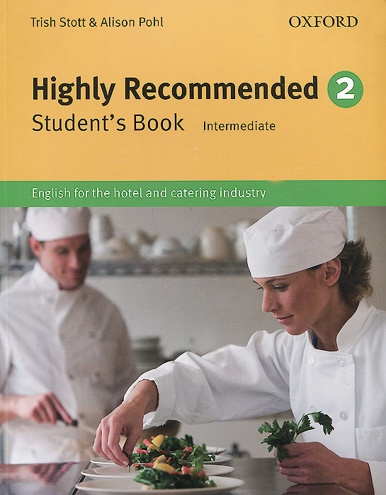 Highly Recommended: Level 2: Student's Book: Intermediate: English for the Hotel and Catering Industry mackie g link intermediate wook book