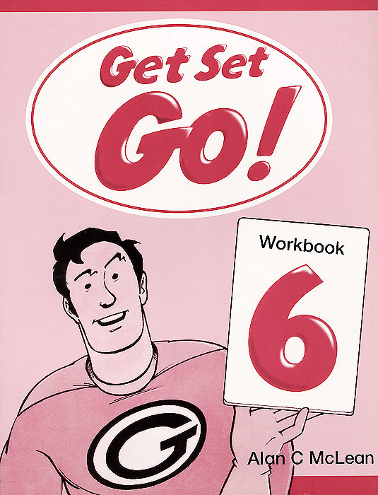 Get Set - Go! Level 6: Workbook workbook 6 класс oksana karpiuk
