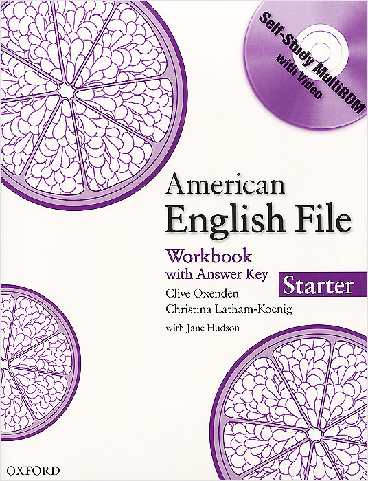 American English File: Workbook: Starter: Level А1 (+ CD-ROM) latham koenig christina oxenden clive seligson paul new english file pre intermediate workbook with key and multirom pack