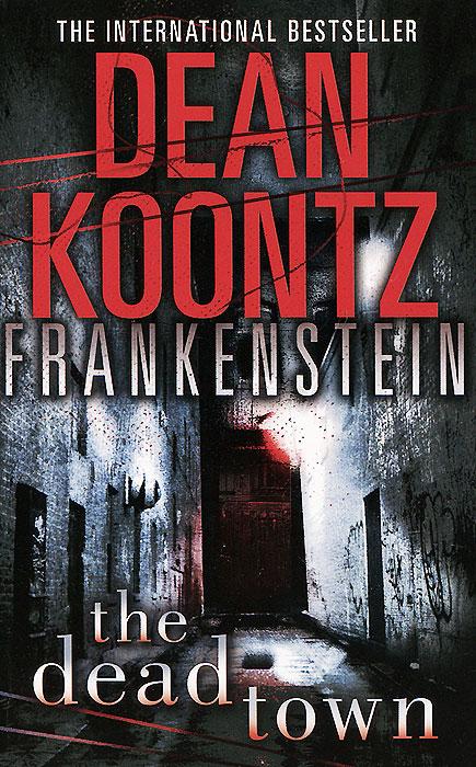 Frankenstein: Book 5: Dead Town