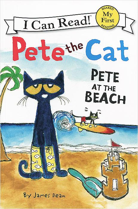 Pete the Cat: Pete at the Beach: Level F, Зарубежная литература для детей  - купить со скидкой