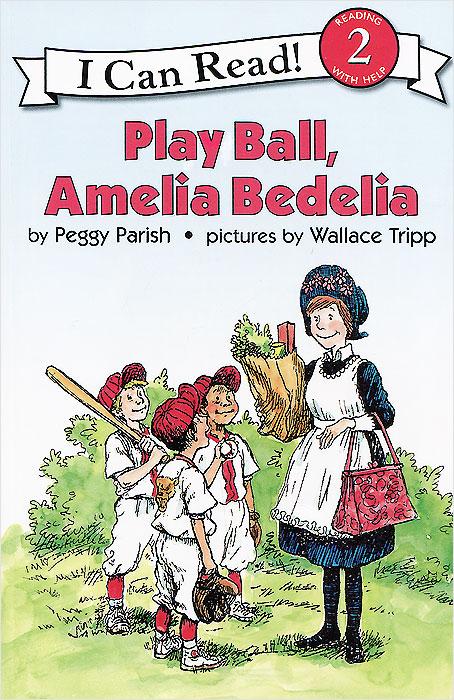 Play Ball, Amelia Bedelia: Reading 2 ball white