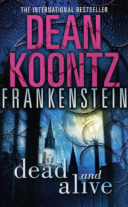 Frankenstein: Book 3: Dead and Alive