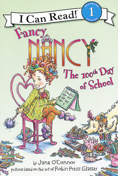 Fancy Nancy: The 100th Day of School: Reading 1 fancy nancy pajama day level 1