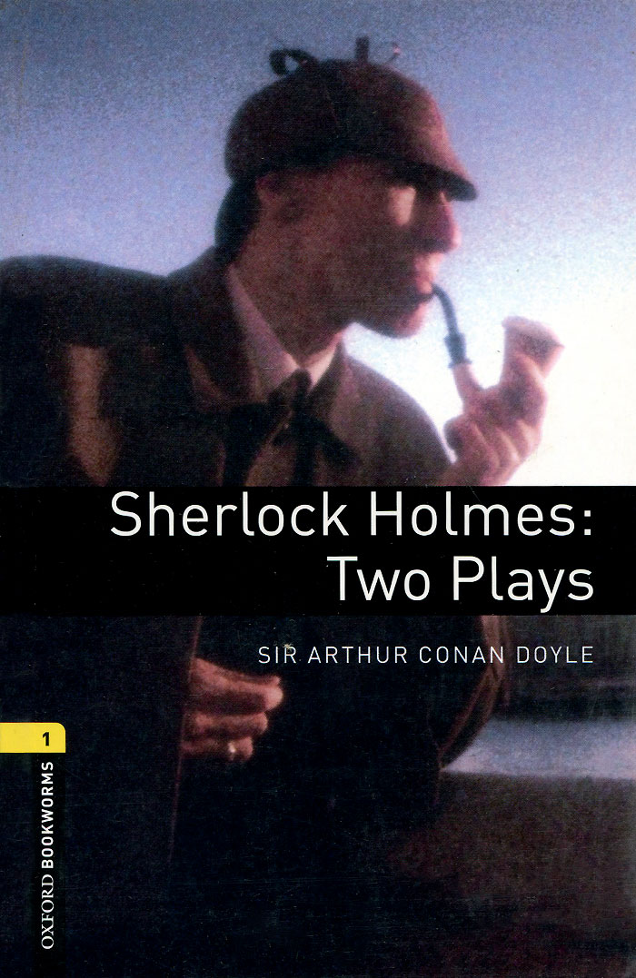 Sherlock Holmes: Two Plays: Stage 1