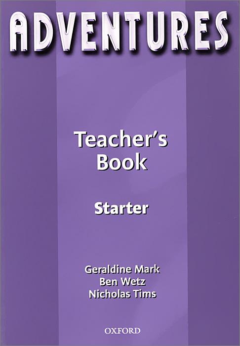 Adventures: Starter: Teacher's Book amazing adventures sticker book