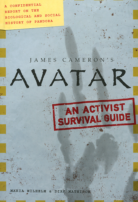 James Cameron's Avatar: An Activist Survival Guide pankhurst e suffragette my own story film tie in