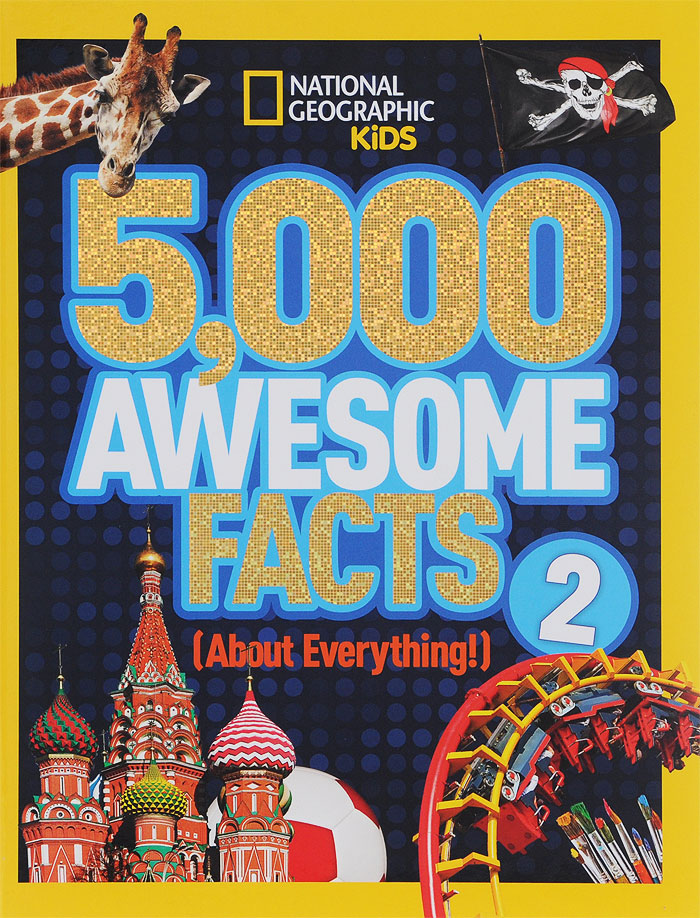 5000 Awesome Facts 2: About Everything!