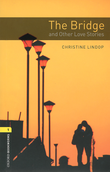 The Bridge and Other Love Stories: Stage 1 (+ CD)