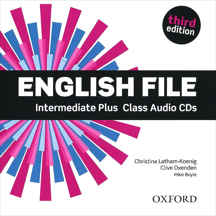 English File: Intermediate Plus (аудиокурс на 5 CD) latham koenig christina oxenden clive english file up int 3e sb itutor pack with keys