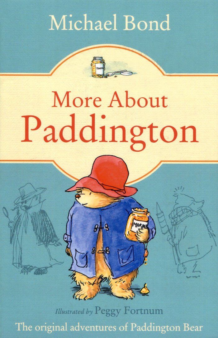 More about Paddington paddington bear all day