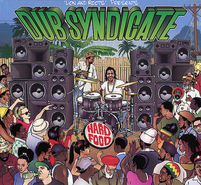 Dub Syndicate. Hard Food
