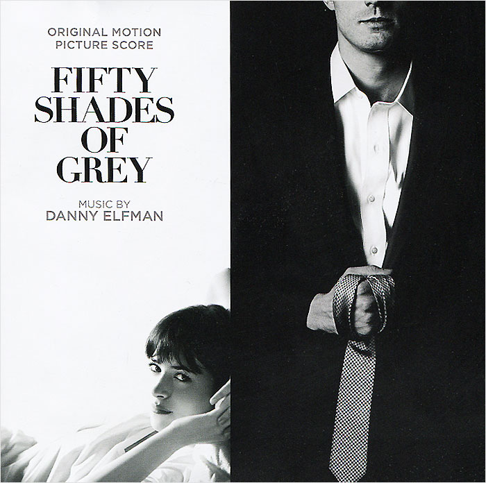 Danny Elfman. Fifty Shades Of Grey. Original Motion Picture Score. Music By Danny Elfman