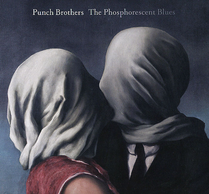 Zakazat.ru Punch Brothers. The Phosphorescent Blues