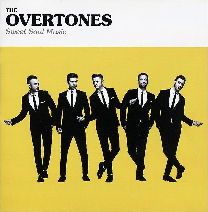 The Overtones The Overtones. Sweet Soul Music the sweet münchen
