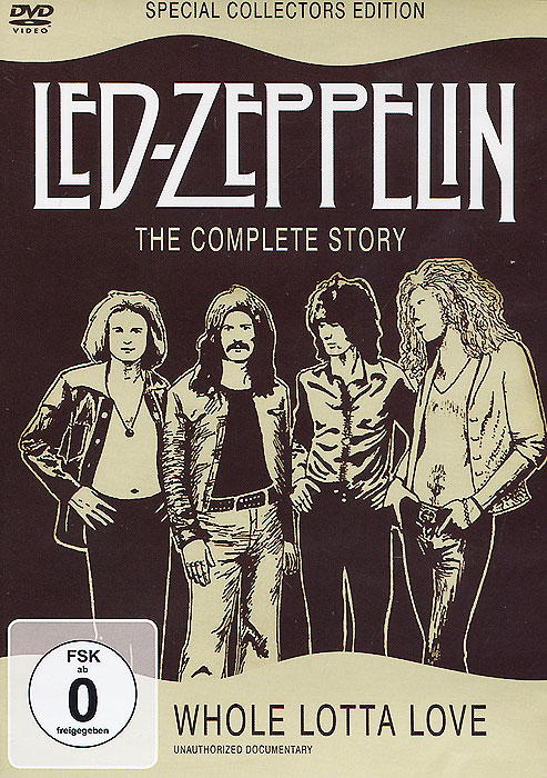 Led Zeppelin. The Complete Story. Whole Lotta Love. Special Collectors Edition led zeppelin led zeppelin celebration day blu ray audio