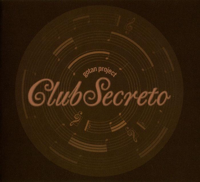 Gotan Project. Club Secreto