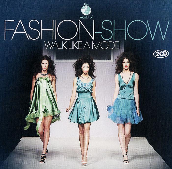 Fashion-Show. Walk Like A Model (2 CD)