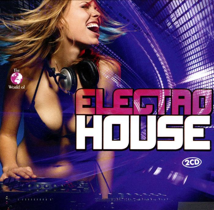 Electro House 2015 (2 CD)