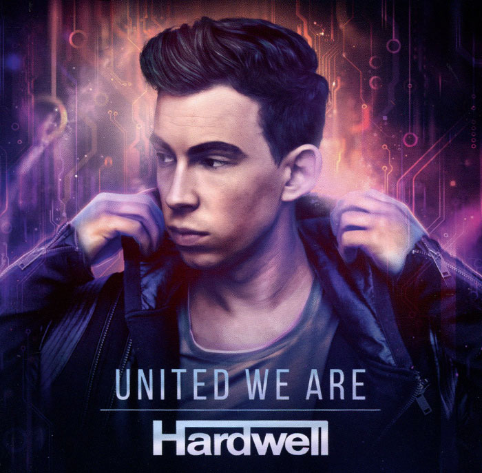 Hardwell. United We Are