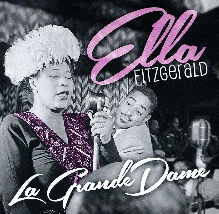 Элла Фитцжеральд Ella Fitzgerald. La Grande Dame (2 CD) элла фитцжеральд ella fitzgerald sings the cole porter song book 2 cd
