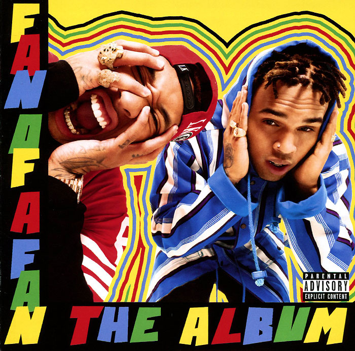 Крис Браун,Tyga Chris Brown X Tyga. Fan Of A Fan: The Album